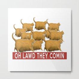 Funny Chonk Cats Meme  Metal Print