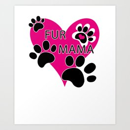 Fur Mama Heart Of Love Paw Prints Art Print