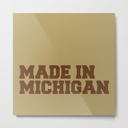 Made in Michigan Metal Print