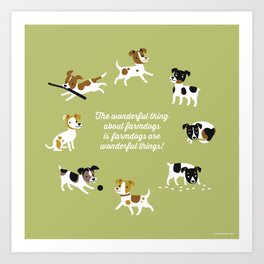 Farmdogs are wonderful things Art Print