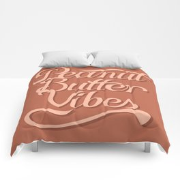 Peanut Butter Vibes Comforters