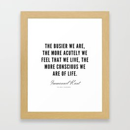 12   |  Immanuel Kant Quotes | 190810 Framed Art Print