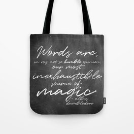 Words Are Magic (Dark) Tote Bag
