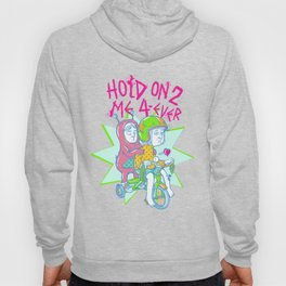 Hold On Hoody