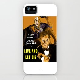 Live and Let Die iPhone Case