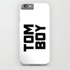 Tom Boy iPhone 6s Slim Case