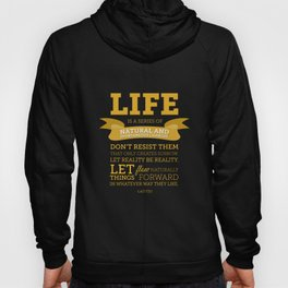 Life is a series of natural and spontaneous changes Hoody