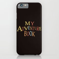 thanks for the adventure Slim Case iPhone 6