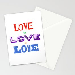 Love is love is love Stationery Cards