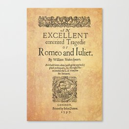 Shakespeare, Romeo and Juliet 1597 Canvas Print