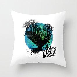 The Trees Speak Latin Throw Pillow