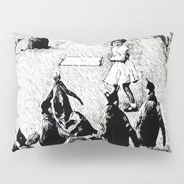 Do not run away, we want to play Pillow Sham