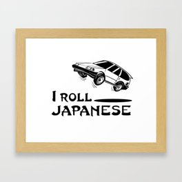 I ROLL JAPANESE Framed Art Print