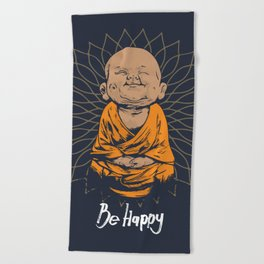 Be Happy Little Buddha Beach Towel