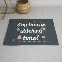 Any Time Is Stitching Time Rug