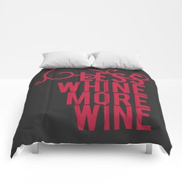 Less Whine More Wine Comforters