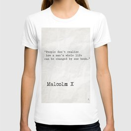 Malcolm X quote about books T-shirt