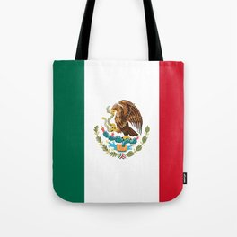 Flag of mexico- mexico,mexico city,mexicano,mexicana,latine,peso,spain,Guadalajara,Monterrey Tote Bag