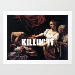 Judith is Killin' It Art Print