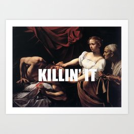Judith is Killin' It Art Print