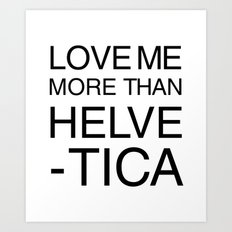 More than Helvetica Art Print