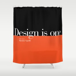 Design is One — Honoring Massimo Vignelli Shower Curtain
