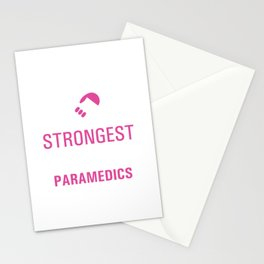 Strongest Women are Paramedics Uplifting T-shirt Stationery Cards