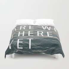 Are We There Yet Duvet Cover