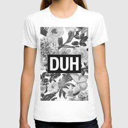 DUH B&W T-shirt