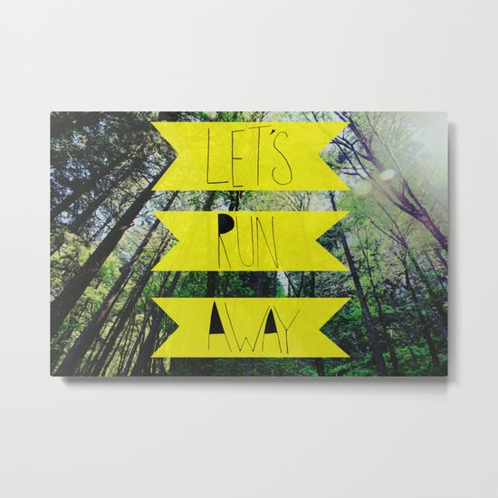 Let's Run Away: Forest Park Metal Print