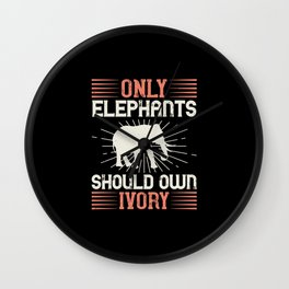 Elephant Quote - 34 Wall Clock