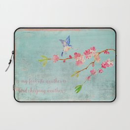 My favorite weather - Romantic Birds Cherryblossoms and Spring Typography on teal Laptop Sleeve