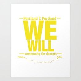 We Will. Art Print