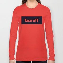 2010 - Face Off Long Sleeve T-shirt