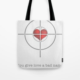 Shot Through The Heart Tote Bag