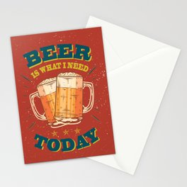 Beer is what i need today, vintage poster, red Stationery Cards
