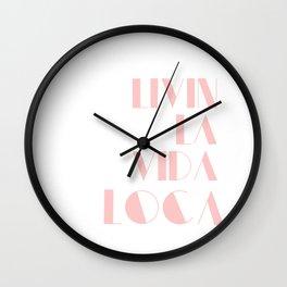 Livin' La Vida Loca Wall Clock