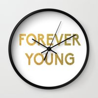 forever young Wall Clocks featuring Forever Young by iclaudialoves
