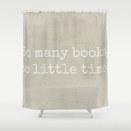 So Many Books Shower Curtain