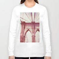 brooklyn bridge Long Sleeve T-shirts featuring Brooklyn Bridge by Jon Damaschke
