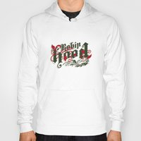 robin hood Hoodies featuring Robin Hood - The Great Work Begins Theatre Troupe by Typo Negative
