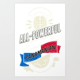 I'm Panamanian Proud Country All Powerful Art Print