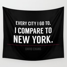 New York Is the Only City for Me Wall Tapestry