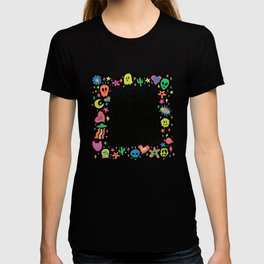 Being normal is vastly overrated T-shirt
