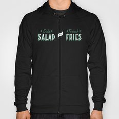 Side Salad or French Fries Hoody