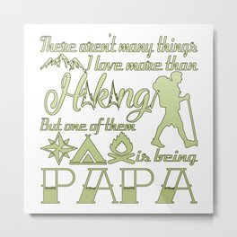 Hiking Papa Metal Print