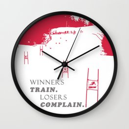 Ski Racing - Winners Train Losers Complain - Red Wall Clock