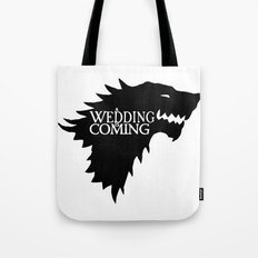 A Wedding Is Coming Tote Bag