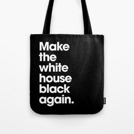 Make America Great Again (Black) Tote Bag