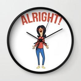 Linda Inspired Alright Belcher Mom Wall Clock